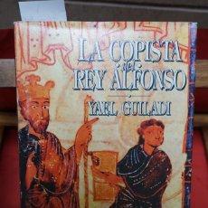 Libros: YAEL GUILADI.LA COPISTA DEL REY ALFONSO. Lote 243336930