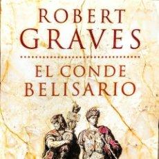 Libros: ROBERT GRAVES.EL CONDE BELISARIO ( VERSION CON MAPAS). Lote 245557205