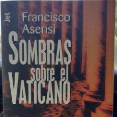 Libros: SOMBRAS SOBRE EL VATICANO. Lote 245615560