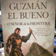 Libros: JUAN LUIS PULIDO. GUZMÁN EL BUENO. (EL SEÑOR DE LA FRONTERA). ALMUZARA. Lote 245739945