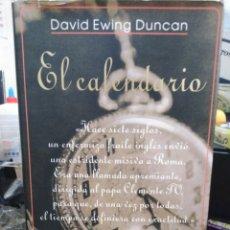 Libros: EL CALENDARIO-DAVID EWING DUNCAN-EDITA EMECE 1°EDICIÓN 1999. Lote 245937320