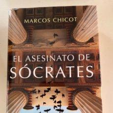 Libros: EL ASESINATO DE SOCRATES MARCOS CHICOT. Lote 246267155