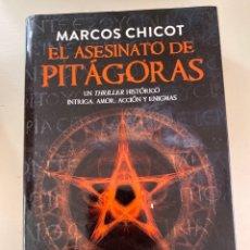 Libros: EL ASESINATO DE PITAGORAS MARCOS CHICOT. Lote 246267345