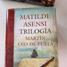 Libros: TRILOGÍA MARTIN OJO DE PLATA MATILDE ASENSI. Lote 246267675