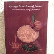 Libros: FLASHMAN Y LA MONTAÑA DE LA LUZ - GEORGE MACDONALD FRASER. Lote 246312905