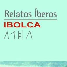 Libros: RELATOS ÍBEROS - IPOLCA. DOCE AUTORES/AS. Lote 248154045