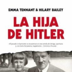 Libros: LA HIJA DE HITLER.. Lote 249038630