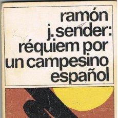Libros: REQUIEM POR UN CAMPESINO ESPAÑOL -- RAMON J. SENDER. Lote 252520990