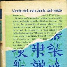 Libros: VIENTO DEL ESTE VIENTO DEL OESTE -- PEARL S. BUCK. Lote 252543150