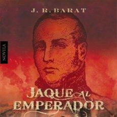 Libros: JAQUE AL EMPERADOR. J.R BARAT.- NUEVO. Lote 252784780