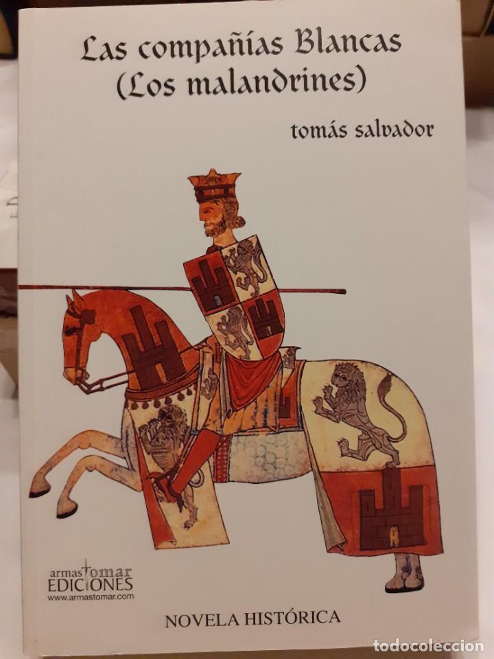 LAS COMPAÑÍAS BLANCAS (LOS MALANDRINES).- TOMÁS SALVADOR (Libros Nuevos - Narrativa - Novela Histórica)