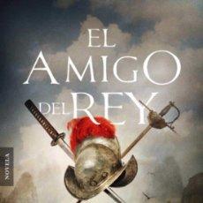 Libros: EL AMIGO DEL REY. SANTIAGO BLASCO.-NUEVO. Lote 255538920