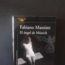 Libros: FABIANO MASSIMI, EL ÁNGEL DE MUNICH. Lote 256138145