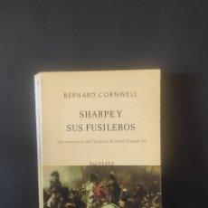 Libros: SHARPE Y SUS FUSILEROS, BERNARD CORNWELL. Lote 256138735
