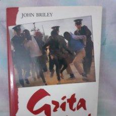 Libros: GRITA LIBERTAD - JONH BRILEY. Lote 258055145