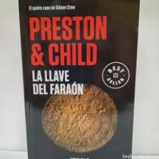 Livros: LA LLAVE DEL FARAÓN DE PRESTON & CHILD. Lote 261143580