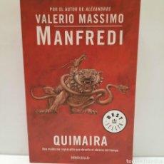 Libros: QUIMAIRA DE VALERIO MASSIMO MANFREDI. Lote 261143650