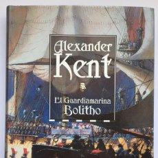 Libros: EL GUARDIAMARINA BOLITHO - ALEXANDER KENT. Lote 261929525