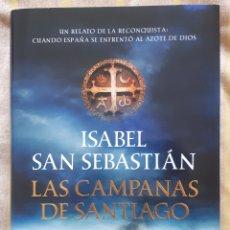 Libros: LIBRO LAS CAMPANAS DE SANTIAGO. Lote 261943190