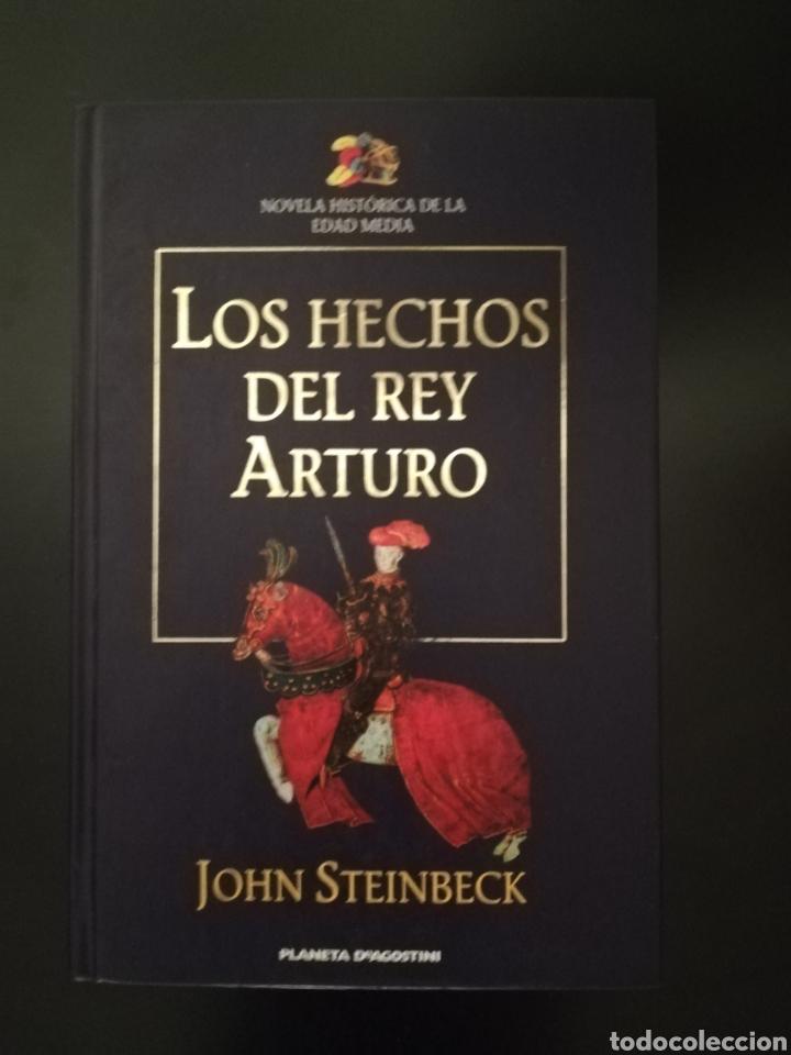LOS HECHOS DEL REY ARTURO LIBRO 1999 (Libros Nuevos - Narrativa - Novela Histórica)