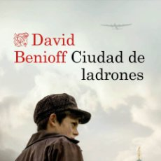 Libros: CIUDAD DE LADRONES DAVID BENIOFF. Lote 263795855