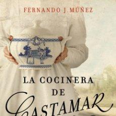 Libros: LA COCINERA DE CASTAMAR FERNANDO J. MÚÑEZ. Lote 265660659