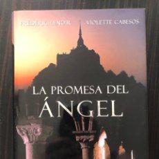 """Libros: LIBRO """"LA PROMESA DEL ANGEL"""", FRÉDÉRIC LENOIR Y VIOLETTE CABESOS. Lote 266562988"""
