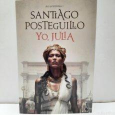 Libros: YO JULIA DE SANTIAGO POSTEGUILLO BOLSILLO NUEVO. Lote 266971819
