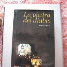 Libros: LIBRO LA PIEDRA DEL DIABLO, MANUEL AYLLÓN, EDITORIAL FOCA, 1ª EDICIÓN 2001, ESTADO NUEVO A ESTRENAR. Lote 267492934
