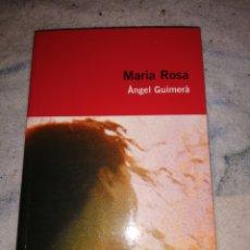 Libros: MARIA ROSA - ÀNGEL GUIMERÀ. Lote 267506119