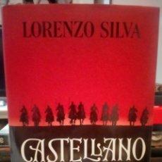 Libros: LORENZO SILVA . CASTELLANO . DESTINO. Lote 268473709