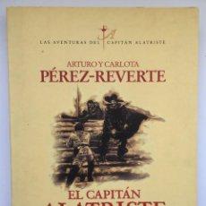 Libros: EL CAPITÁN ALATRISTE - ARTURO PÉREZ-REVERTE. Lote 269794128