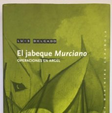 Libros: LUIS DELGADO - EL JABEQUE MURCIANO - NORAY. Lote 273419683