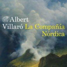 Libros: LA COMPAÑÍA NÓRDICA ALBERT VILLARÓ. GUERRA CARLISTA. Lote 273483798