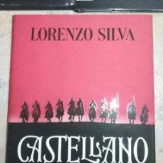 Libros: CASTELLANO. LORENZO SILVA. 1521. LA REVUELTA DE LOS COMUNEROS CONTRA CARLOS V. NOVEDAD. Lote 274224343