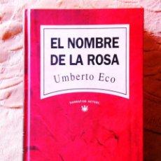 Libros: UMBERTO ECO: EL NOMBRE DE LA ROSA - NUEVO. Lote 276949923