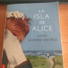 Libros: LA ISLA DE ALICE. DANIEL SANCHEZ ARÉVALO.. Lote 278326978