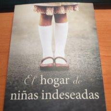 Libros: EL HOGAR DE LAS NIÑAS INDESEADAS. JOANNA GOODMAN.. Lote 278522253