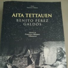 Libros: AITA TETTAUEN. B. PÉREZ GALDÓS. Lote 278581658
