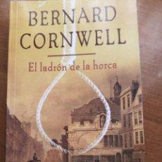 Libros: EL LADRÓN DE LA HORCA. B. CORNWELL. Lote 278806578
