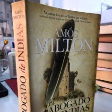 Libros: AMOS MILTON - EL ABOGADO DE INDIAS. Lote 280829878