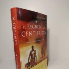 Libros: EL REGRESO DEL CENTURIÓN HARRY SIDEBOTTOM. Lote 286755228