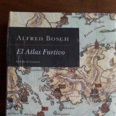 Libros: EL ATLAS FURTIVO, ALFRED BOSCH, PRECINTADO, ED. CÍRCULO DE LECTORES.. Lote 287074373