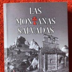 Libros: LAS MONTAÑAS SALVADAS ROBERTO LLORENTE INFANTE 2014 MONTAÑAS DE PAPEL EDITORIAL FIRMADO. Lote 288589118