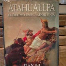 Libros: DANIEL LARRIQUETA. ATAHUALLPA .EL ÚLTIMO EMPERADOR INCA. EDHASA. Lote 289365408
