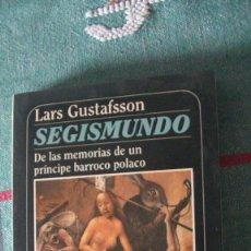Libros: SEGISMUNDO. DE LAS MEMORIAS DE UN PRÍNCIPE BARROCO POLACO. GUSTAFSSON, LARS. MUCHNIK, 1987. Lote 289421243