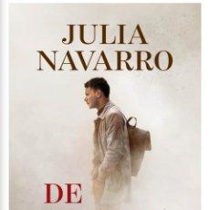 Libros: DE NINGUNA PARTE. JULIA NAVARRO. EDITORIAL: PLAZA & JANES PRIMERA EDICIÓN.. Lote 289521538