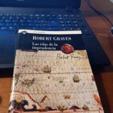 Libri: LAS ISLAS DE LA IMPRUDENCIA - ROBERT GRAVES. Lote 293840763