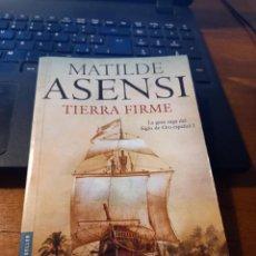 Libros: TIERRA FIRME - MATILDE ASENSI. Lote 293840818