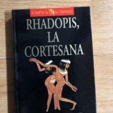 Libros: RHADOPIS, LA CORTESANA - NAGUIB MAHFUZ - NOVELA HISTORICA EGIPTO. Lote 295274788